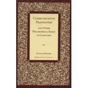 Communicative Pragmatism by Nicholas Rescher