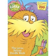 The Lorax Deluxe Doodle Book by Golden Books
