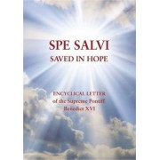 Spe Salvi (Saved in Hope) by Pope Benedict