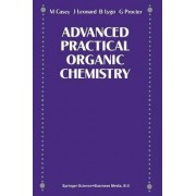 Advance Practical Organic Chemistry by Garry Procter