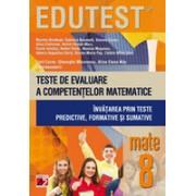 MATEMATICA. TESTE DE EVALUARE A COMPETENTELOR MATEMATICE. INVATAREA PRIN TESTE PREDICTIVE, FORMATIVE SI SUMATIVE. CLASA A VIII-A