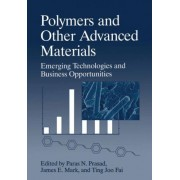 Polymers and Other Advanced Materials by Paras N. Prasad