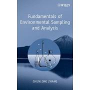 Fundamentals of Environmental Sampling and Analysis by Chunlong Zhang