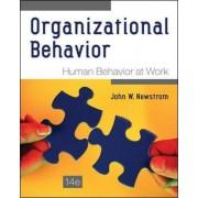 Organizational Behavior: Human Behavior at Work by John W. Newstrom