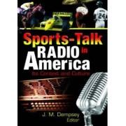 Sports-Talk Radio in America by Frank Hoffmann