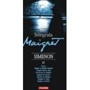 Integrala Maigret vol.4 - Georges Simenon