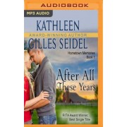 After All These Years by Kathleen Gilles Seidel