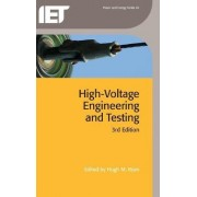 High Voltage Engineering and Testing by Hugh Ryan