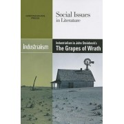 Industrialism in John Steinbeck's the Grapes of Wrath by Louise Hawker