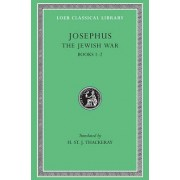 Works: The Jewish War, Bks.I-II v. 2 by Flavius Josephus