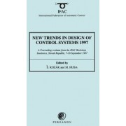 New Trends in Design of Control Systems 1997 1997: Proceedings of the 2nd IFAC Workshop, Smolenice, Slovak Republic, 7-10 September 1997 by Stefan Kozak