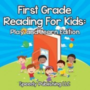First Grade Reading for Kids by Speedy Publishing LLC