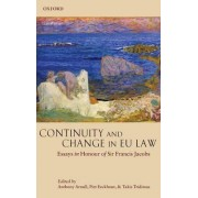 Continuity and Change in EU Law by Anthony Arnull