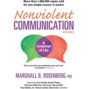Nonviolent Communication: A Language of Life by Marshall B. Rosenberg