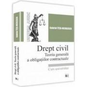 Drept civil. Teoria generala a obligatiilor contractuale - Gabriel Tita-Nicolescu