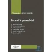 Recursul in procesul civil - Mihail Lohanel