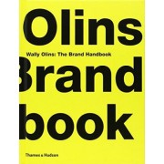 Wally Olins: The Brand Handbook by Wally Olins