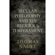 Secular Philosophy and the Religious Temperament by Thomas Nagel