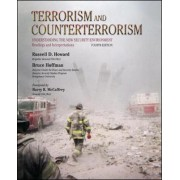 Terrorism and Counterterrorism: Understanding the New Security Environment, Readings and Interpretations by Russell D. Howard