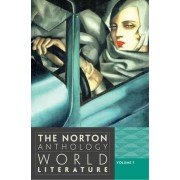 The Norton Anthology of World Literature, Volume F by Byron and Anita Wien Professor of Drama Martin Puchner