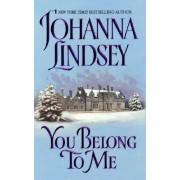 You Belong to ME by Johanna Lindsey