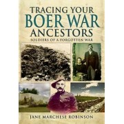 Tracing Your Boer War Ancestors by Jane Marchese Robinson