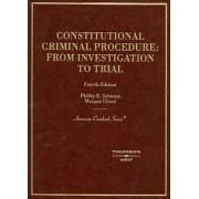 Constitutional Criminal Procedure by Phillip Johnson
