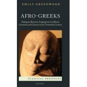 Afro-Greeks by Emily Greenwood