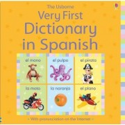 Usborne Very First Dictionary in Spanish by Felicity Brooks