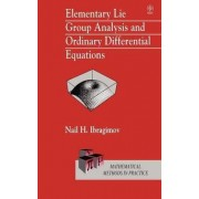 Elementary Lie Group Analysis and Ordinary Differential Equations by Nail H. Ibragimov