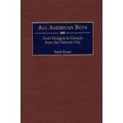 All American Boys by Frank Kusch