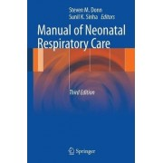 Manual of Neonatal Respiratory Care by Steven M. Donn