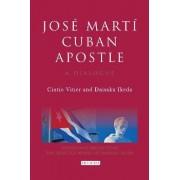 Jose Marti, Cuban Apostle by Cintio Vitier