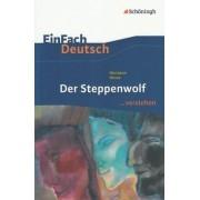 Der Steppenwolf. EinFach Deutsch ...verstehen by Hermann Hesse