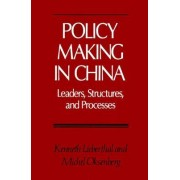 Policy Making in China by Kenneth Lieberthal