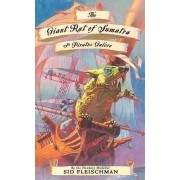 The Giant Rat of Sumatra by Sid Fleischman