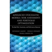 Advanced Stochastic Models, Risk Assessment, and Portfolio Optimization by Svetlozar T. Rachev