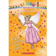 Princess Fairies #7: Eva the Enchanted Ball Fairy by Daisy Meadows