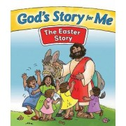 God's Story for Me--The Easter Story by Gospel Light