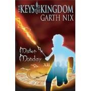 Mister Monday by Garth Nix