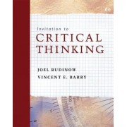 Invitation to Critical Thinking by Vincent Barry