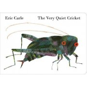 The Very Quiet Cricket: Board Book by Eric Carle