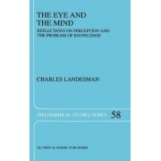 The Eye and the Mind by Charles Landesman