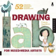 Drawing Lab for Mixed-media Artists by Carla Sonheim