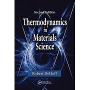 Thermodynamics in Materials Science by Robert DeHoff