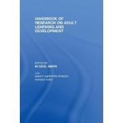 Handbook of Research on Adult Learning and Development by M. Cecil Smith
