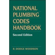 National Plumbing Codes Handbook by Roger D. Woodson