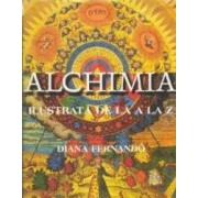 Alchimia Ilustrata De La A La Z - Diana Fernando