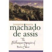 The Posthumous Memoirs of Bras Cubas by Machado de Assis