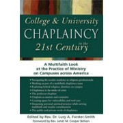 Collega & University Chaplaincy in the 21st Century by Janet M. Cooper Nelson